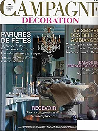 campagne decoration magazines. Black Bedroom Furniture Sets. Home Design Ideas