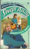 img - for Woodstock Magic (Eileen Goudge's Swept Away) book / textbook / text book