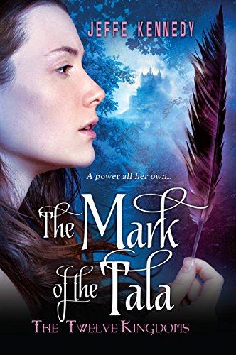 The Mark of the Tala by Jeffe Kennedy