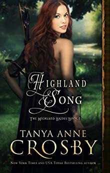 Highland Song (The Highland Brides Book 5) by [Crosby, Tanya Anne]