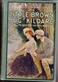 img - for The Little Brown Jug at Kildare, book / textbook / text book
