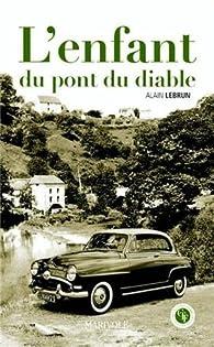 L'enfant du pont du diable par Alain Lebrun (II)