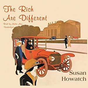 The Rich are Different Audiobook