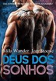 Deus dos Sonhos (Portuguese Edition)