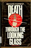 Death Through the Looking Glass: A Novel of Suspense