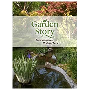 GardenStory: Inspiring Spaces, Healing Places