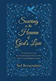 img - for Soaring in the Heaven of God's Love: An Exploration into the Transformative Power of the Baha'i Long Obligatory Prayer book / textbook / text book
