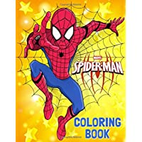 Spider-Man Coloring Book: Great Coloring Book for Kids Ages 4-8 and Any Fan of Spider Man