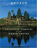img - for Angkor: Celestial Temples of the Khmer book / textbook / text book