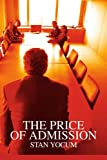The Price of Admission, Stanley Yocum, 0595305016