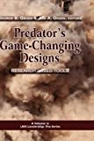 img - for Predator's Game-Changing Designs: Research-Based Tools (Hc) (LMX Leadership: The) book / textbook / text book
