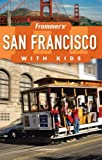 San Francisco with Kids, Noelle Salmi, 0470080175