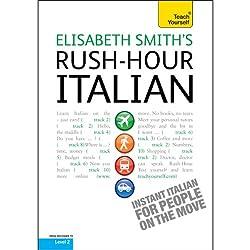 Rush-Hour Italian: Teach Yourself