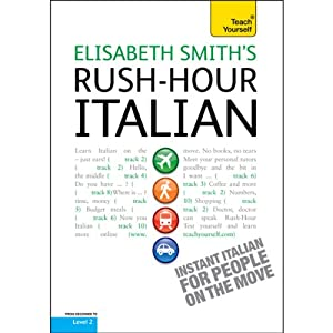 Rush-Hour Italian: Teach Yourself Speech
