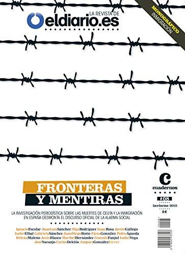 Fronteras y mentiras: La investigación periodística sobre ...