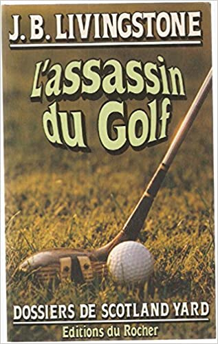 J. B. Livingstone - L'assassin du Golf