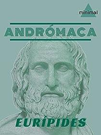 Andrómaca par Eurípides
