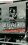 Le livre noir de la Collaboration par Valode