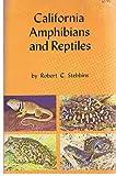 California Amphibians and Reptiles, Robert C. Stebbins, 0520020901