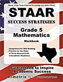 STAAR Success Strategies Grade 5 Mathematics Workbook Study Guide: Comprehensive Skill Building Practice for the State of Texas Assessments of Academic Readiness