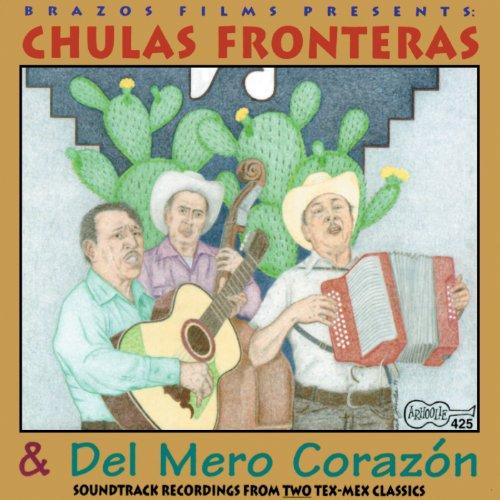 ... Chulas Fronteras & Del Mero Co.