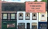 James Herriot's Yorkshire Village, James Herriot and Jane Reynolds, 0312133324
