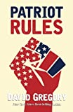 Patriot Rules: A Novel
