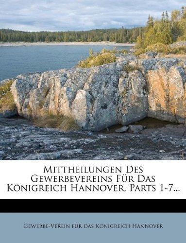 Mittheilungen Des Gewerbevereins Für Das Königreich Hannover, Parts 1-7... (German Edition) PDF