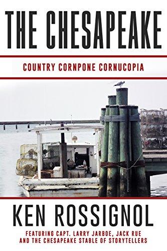 THE CHESAPEAKE: Country Cornpone Cornucopia