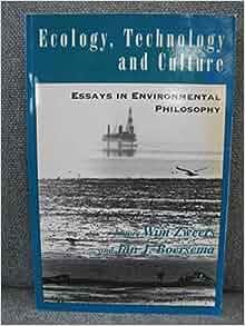 culture ecology environment environmental essay in philosophy technology values Culture ecology environment environmental essay in philosophy technology values es ist wichtig, die einnahme von fosamax so lange fortzusetzen.