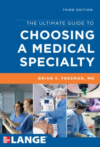 The Ultimate Guide to Choosing a Medical Specialty, Third Edition Pdf