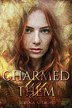 Charmed by Them: A Reverse Harem Romance (Quintessence Book 1) by [Akeroyd, Serena]