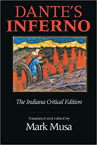 Dantes Inferno The Indiana Critical Edition Indiana Masterpiece  Dantes Inferno The Indiana Critical Edition Indiana Masterpiece  Editions Dante Alighieri Mark Musa  Amazoncom Books Short Essays For High School Students also Essay Proposal Format  How To Write An Essay In High School
