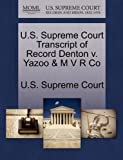 U. S. Supreme Court Transcript of Record Denton V. Yazoo and M V R Co, , 1270012274