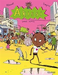 "Afficher ""Akissi n° 06<br /> Sans amis"""