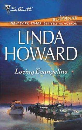 Loving Evangeline (Silhouette Romantic Suspense Bestselling Author)