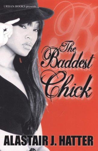 The Baddest - The Baddest Chick