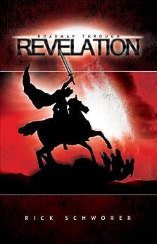 Roadmap Through Revelation by [Schworer, Rick]