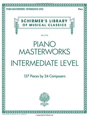 Piano Masterworks Intermediate Level - Schirmers Library Of Musical Classics (Tapa Blanda)