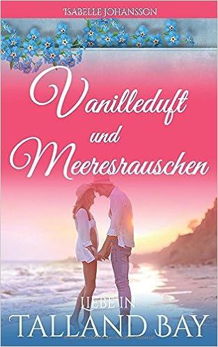 Amazon.com: Vanilleduft und Meeresrauschen (Liebe in Talland Bay ...