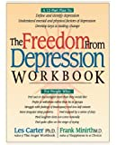 Freedom From Depression Workbook, The (Minirth Meier New Life Clinic Series)