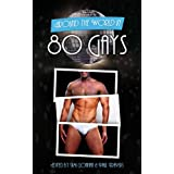 Around The World In 80 Gays. (Around The World In 80... Book 1)