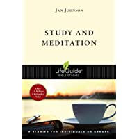 Study & Meditation: 6 Studies for Individuals or Groups