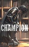Champion (Blade Asunder Book 4)