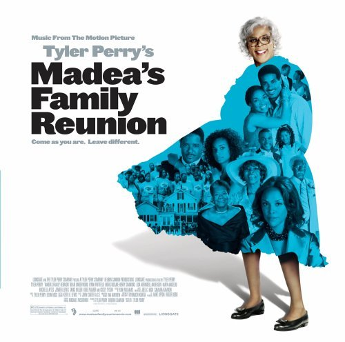 Tyler Perry's Madea's Family Reunion by Soundtrack (2006-02-20)