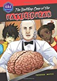 The Baffling Case of the Battered Brain (Galactic Academy of Science)