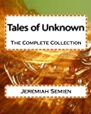Tales of Unknown, Jeremiah Semien, 145055878X