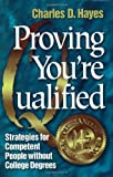 Proving You're Qualified, Charles D. Hayes, 0962197912