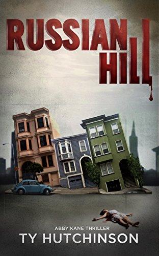 - Russian Hill: CC Trilogy Book 1 (Abby Kane FBI Thriller 3)