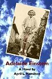 Adelaide Einstein, April L. Hamilton, 1434890414